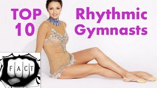 Top 10 Best Rhythmic Gymnasts of All Time