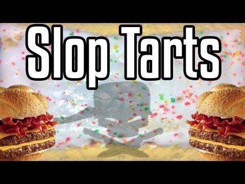 Slop Tart - Epic Meal Time