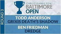SCGBALT - Round 3 - Todd Anderson vs Ben Friedman