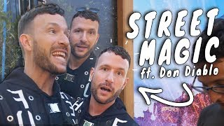 CRAZY STREET MAGIC! (FT DON DIABLO )
