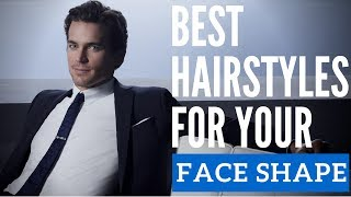 Best Hairstyle For Your Face Shape - Picking a New Men's Hairstyle
