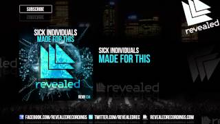 Sick Individuals - Made For This [OUT NOW!]
