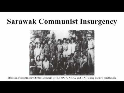 Sarawak Communist Insurgency -...