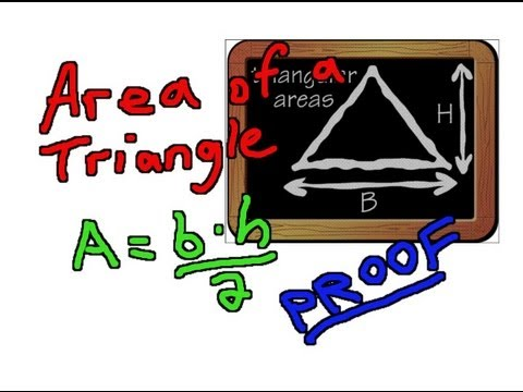 Area of a Triangle - A simple proof that A = b*h/2