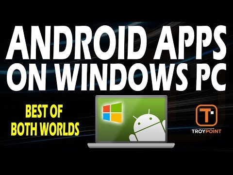 How To Install Android Apps On Windows PC