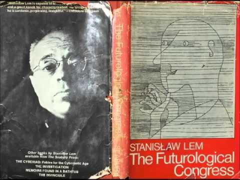 Futurologický kongres  Stanislaw Lem