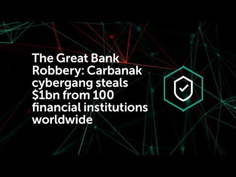 The Great Bank Robbery: Carbanak cybergang steals $1bn from 100 financial institutions worldwide