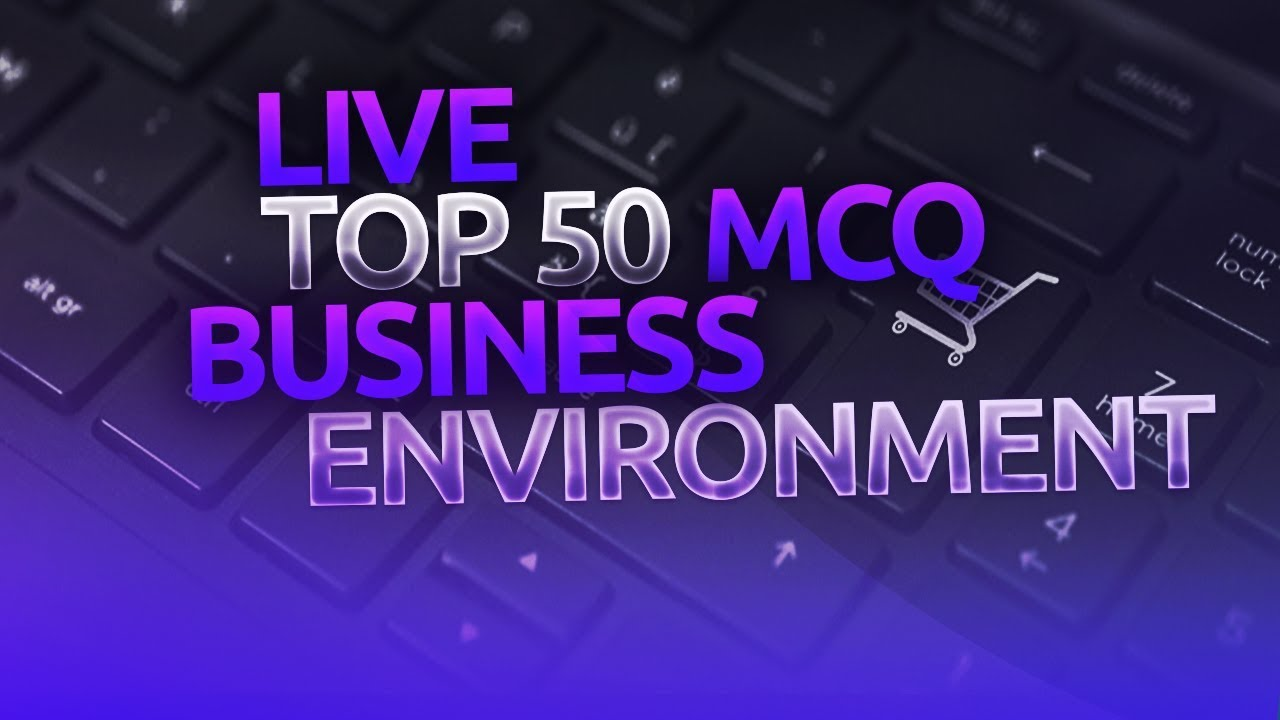 (Mock 15) Business Environment| Top 50 MCQ || June 2019|| 8948156741