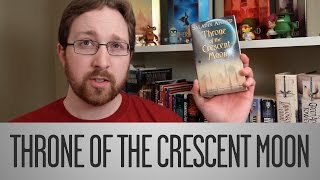 Review - Throne of the Crescent Moon by Saladin Ahmed