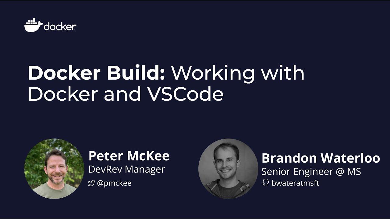 Docker Build: Working with Docker and VSCode