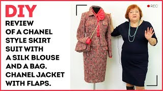 DIY: Review of a Chanel style skirt suit with a silk blouse and a bag. Chanel jacket with flaps.