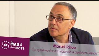 Le système économique de Santé en France - Marcel Ichou
