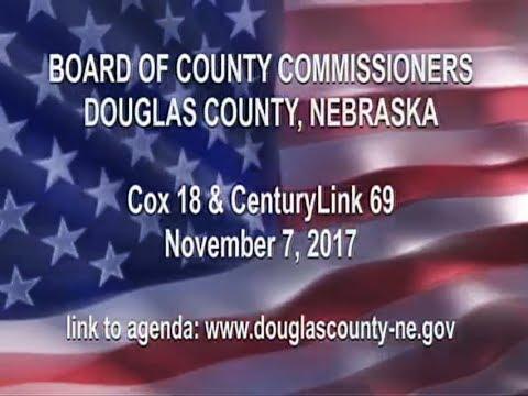 Board of County Commissioners Douglas County Nebraska, November 7, 2017