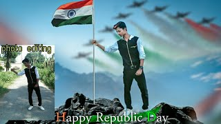 26 JANUARY Republic day photo Editing In PicsArt Tutorial editing Video. By  Wahid