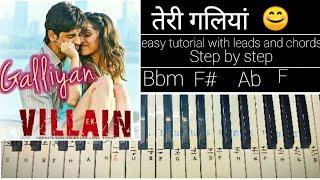 Teri Galliyan | Easy Piano Tutorial Step by step | Ek Villain | Ankit Tiwari, Siddharth Malhotra
