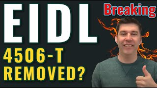 Breaking EIDL - Removed 4506-T? Insider UPDATES! Updates Grant Approval