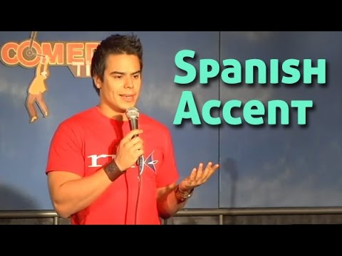 Spanish Accent (Stand Up Comedy)