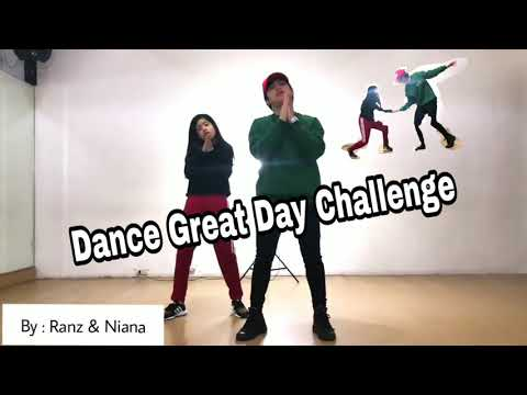 Great Day Dance By Ranz And Niana #Ranz&Niana