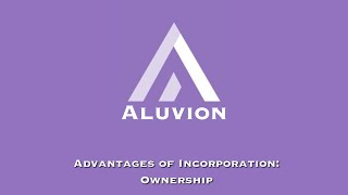 Benefits of Incorporation: Ownership