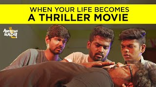 When your Life becomes a Thriller Movie | English Subtitles | Awesome Machi
