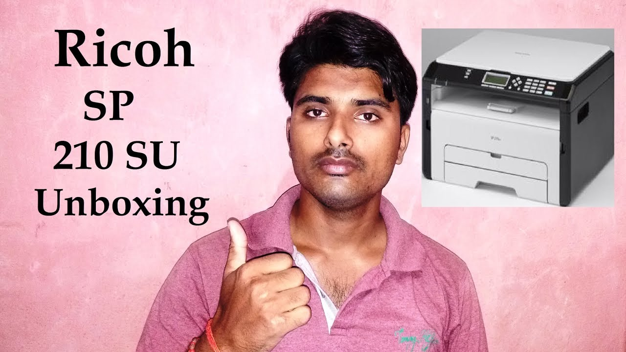 Ricoh SP 210 SU Unboxing - Clip FAIL