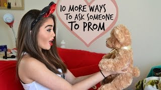 10 More Ways to Ask Someone to Prom | Jessica MacCleary