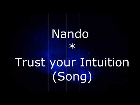 Nando - Trust your Intuition (Song Atmosphere)
