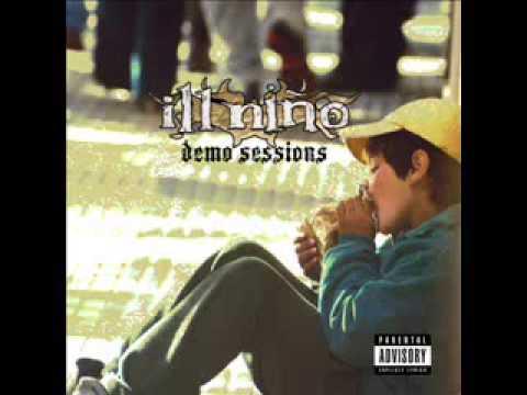 Ill Nino -Make Me Feel [Demo Sessions].mp4