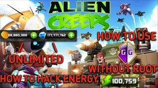 ALIENCREEPS MEGAMOD UNLIMITED RESOURCES HOW TO HACK ENERGY GAMEGUARDIAN WITHOUT ROOT BROTHERZGAMING