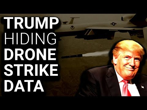 TRANSPARENCY: Trump Ends Drone Strike Reporting