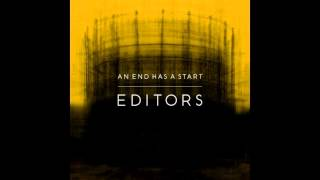 Editors   An End Has A Start Full Album