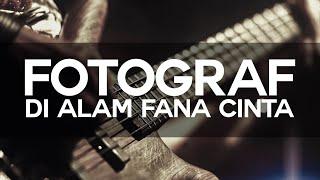 Gambar cover Fotograf - Di Alam Fana Cinta   Lirik Lagu   High Quality