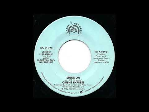 Orient Express - Shine On (1982 Promo Radio Edit) HQ