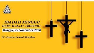 Ibadah Minggu GKJW TROPODO / 29 November 2020 (LIVE)