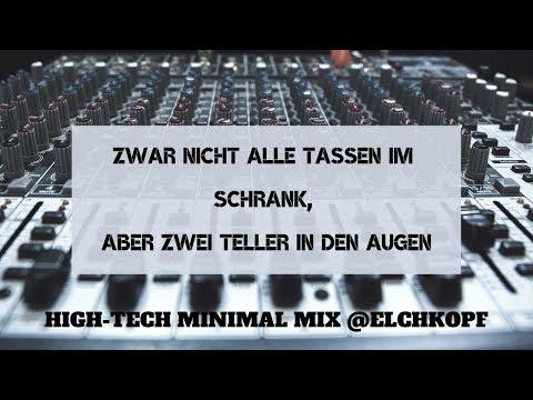 High-Tech MINIMAL MIX 2019 → Best High-Tech Minimal Music @Elchkopf