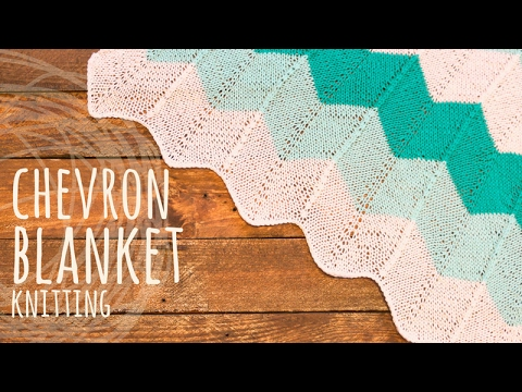 Tutorial Chevron Knitting Blanket Youtube