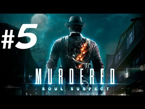 Murdered: Soul Suspect - Gameplay Part 5 - Who was driving ? |