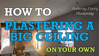 How to Plaster a big ceiling on your own. My Tips and tricks. Eazymix Extratime