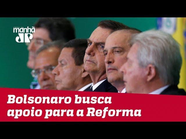 Bolsonaro se reúne com líderes da base em busca de apoio para a reforma da Previdência