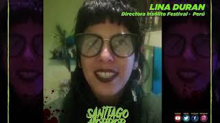 🎥 Lina Duran 🎥, Co-Directora del Insólito Festival (Perú), nos invita a la nueva edición SHFF