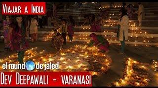 Varanasi - Festival de las luces - Dev Deepawali   VIAJAR A LA INDIA