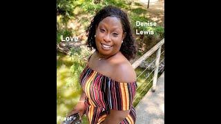 PROOF - DENISE LEWIS | Relationships - Love GODs People