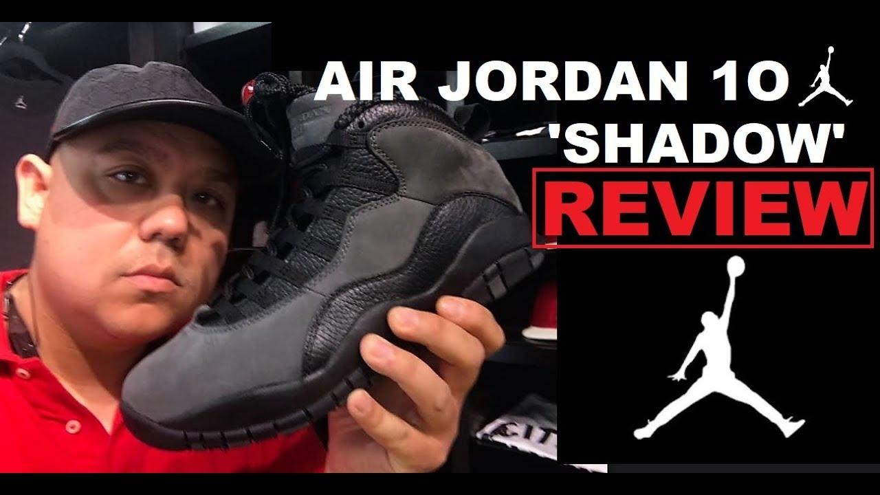 new style 313d1 716b2 AIR JORDAN 10 X SHADOW DARK X RETRO 2018 SNEAKER REVIEW - WATCH BEFORE YOU  BUY!