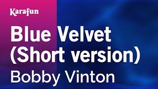 Karaoke Blue Velvet - Bobby Vinton *