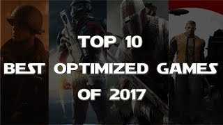 Top 10 Best Optimized PC Games of 2017