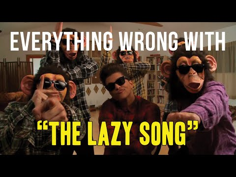 "Everything Wrong With Bruno Mars - ""The Lazy Song"""
