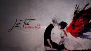 Lạc Trôi - Sơn Tùng M-TP [Jrodtwins Cover]