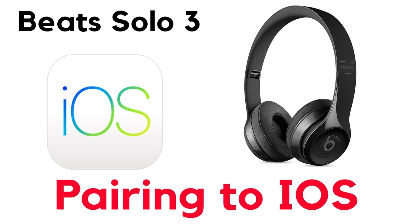 How To Pair Connect Solo 3 Wireless Headphones To Iphone Ios Youtube