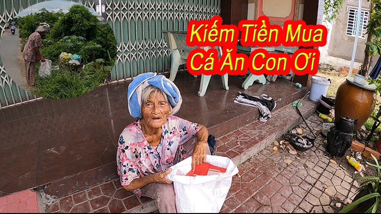 Xót xa bà cụ 84 tuổi nhặt ly nhựa trong thùng rác mưu sinh