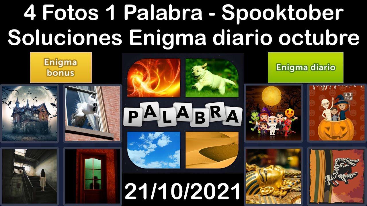 4 Fotos 1 Palabra - Spooktober - 21/10/2021 - Solucion Enigma diario - octubre de 2021